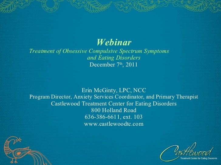 Webinar- Treatment of Obsessive Compulsive Spectrum Symptoms and Eating Disorders