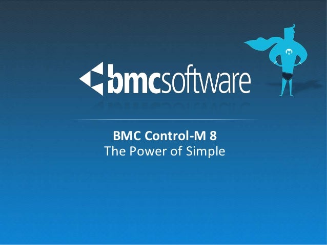 BMC Control-M 8The Power of Simple