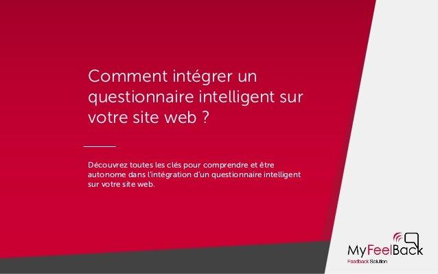 Comment intégrer un questionnaire intelligent sur votre site web ? Découvrez toutes les clés pour comprendre et être auton...