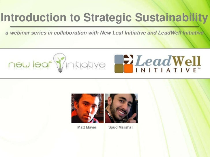 Introduction to Strategic Sustainability<br />a webinar series in collaboration with New Leaf Initiative and LeadWell Init...