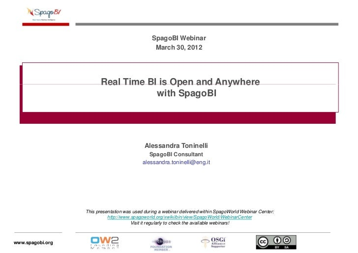 SpagoBI Webinar                                                 March 30, 2012                         Real Time BI is Ope...