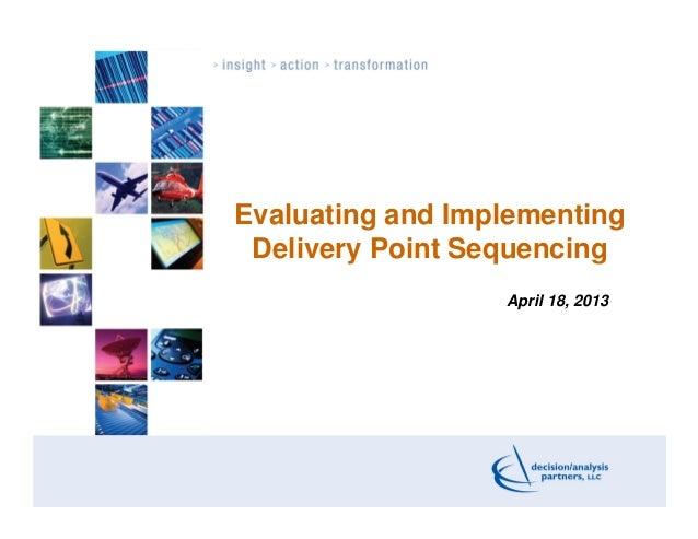 Webinar 2013   delivery sequencing webinar