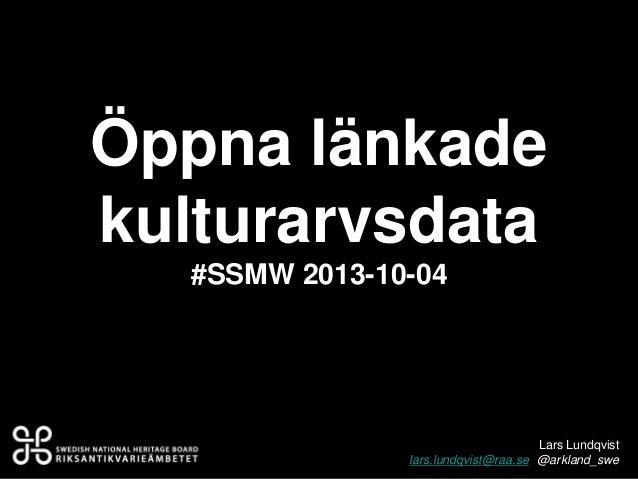 Länkade data: #SSMW Webinar 2013-10-04