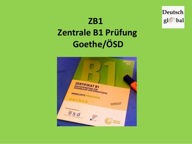 ZB1 Zentrale B1 Prüfung Goethe/ÖSD