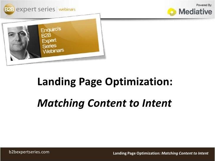 Landing Page Optimization: Matching Content to Intent