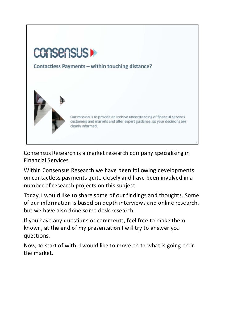 Consensus Research is a market research company specialising in Financial Services.Within Consensus Research we have been ...