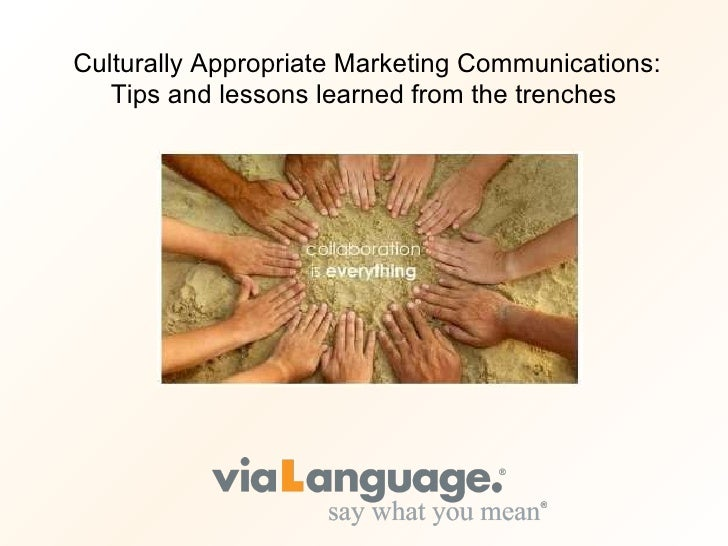 Culturally Appropriate Marketing Communications: Tips and lessons learned from the trenches
