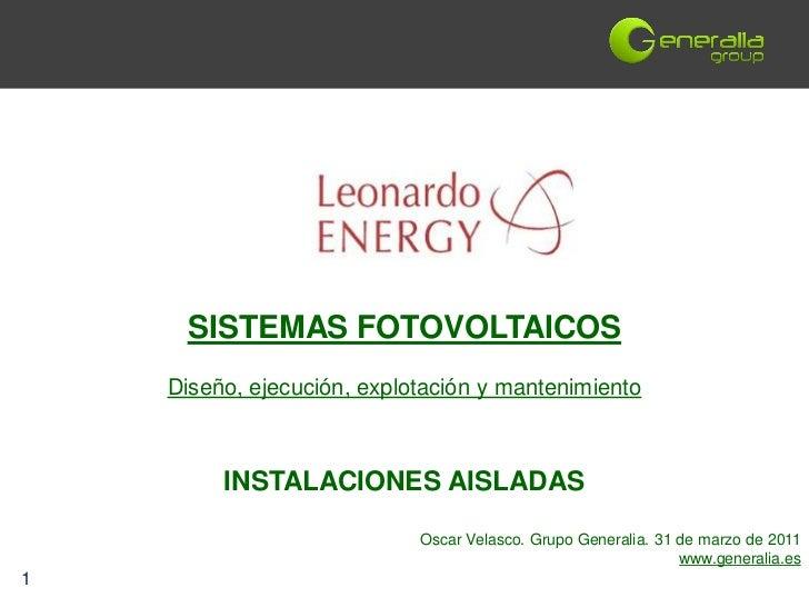 SISTEMAS FOTOVOLTAICOS    Diseño, ejecución, explotación y mantenimiento         INSTALACIONES AISLADAS                   ...