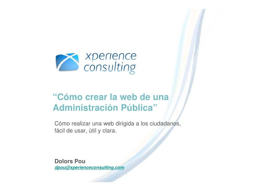 """""""Cómo crear la web de una Administración Pública"""" Cómo realizar una web dirigida a los ciudadanos, fácil de usar, útil y c..."""
