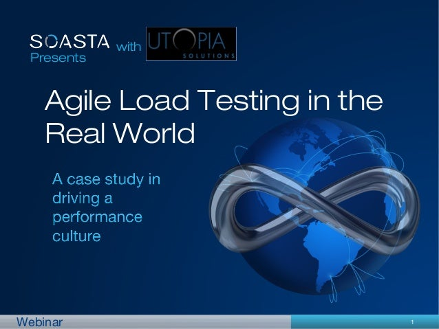 1Webinar Presents with Agile Load Testing in the Real World
