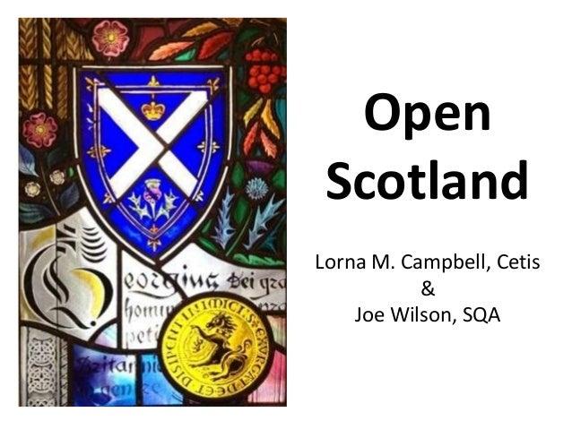 Open Scotland Lorna M. Campbell, Cetis & Joe Wilson, SQA