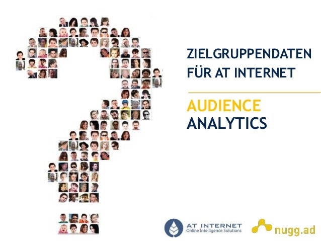 Online Intelligence Solutions AUDIENCE ANALYTICS ZIELGRUPPENDATEN FÜR AT INTERNET