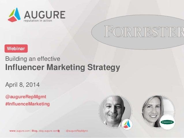 Building an effective Influencer Marketing Strategy. Webinar Augure-Forrester
