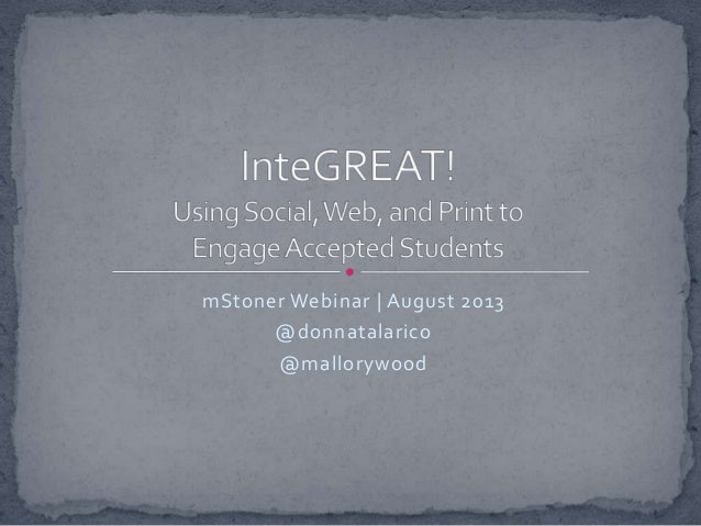 InteGREAT! Using Social, Web, and Print to Engage Accepted Students