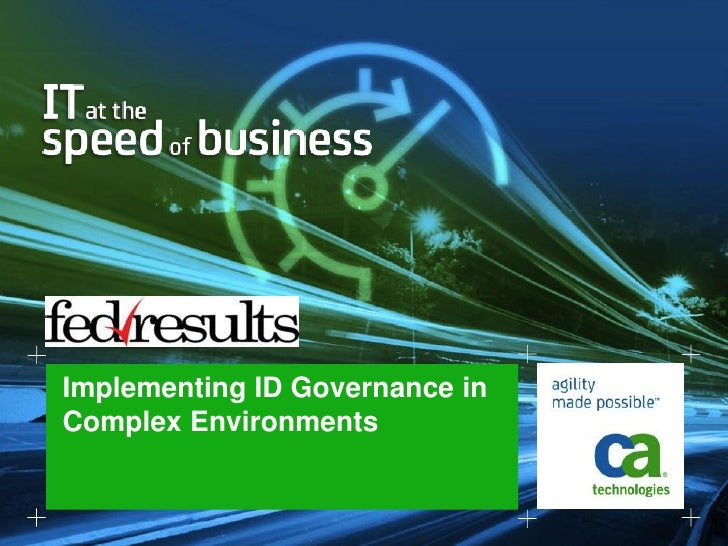 Implementing ID Governance in Complex Environments-HyTrust & CA Technologies