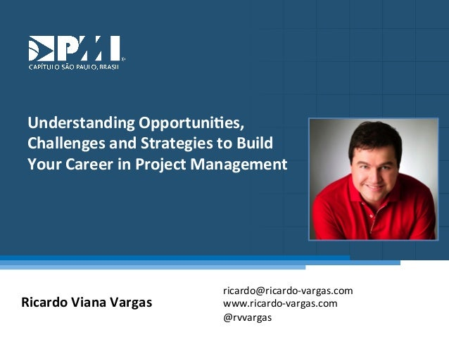 Understanding Opportunities, Challenges and Strategies to Build Your Career in Project Management