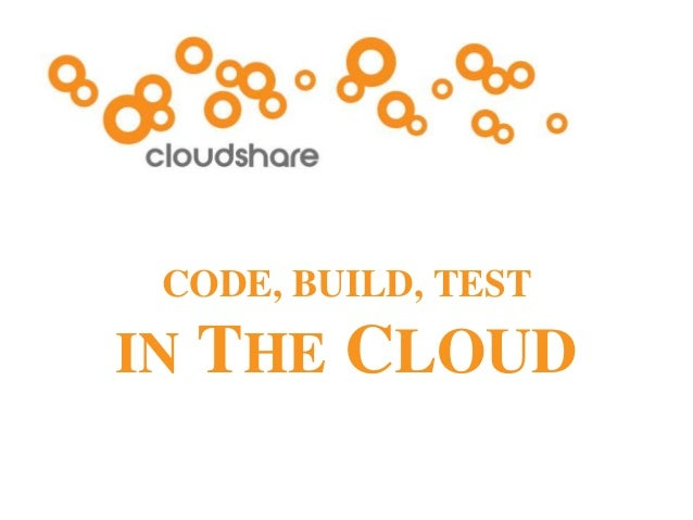 CONFIDENTIAL CODE, BUILD, TEST IN THE CLOUD