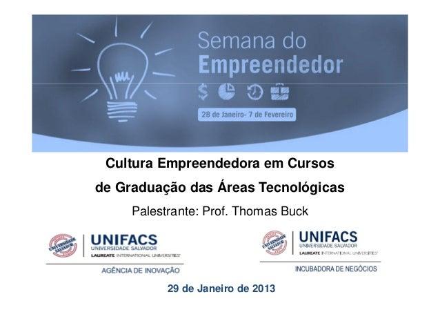 Cultura Empreendedora em Cursos de Graduação das Áreas Tecnológicas
