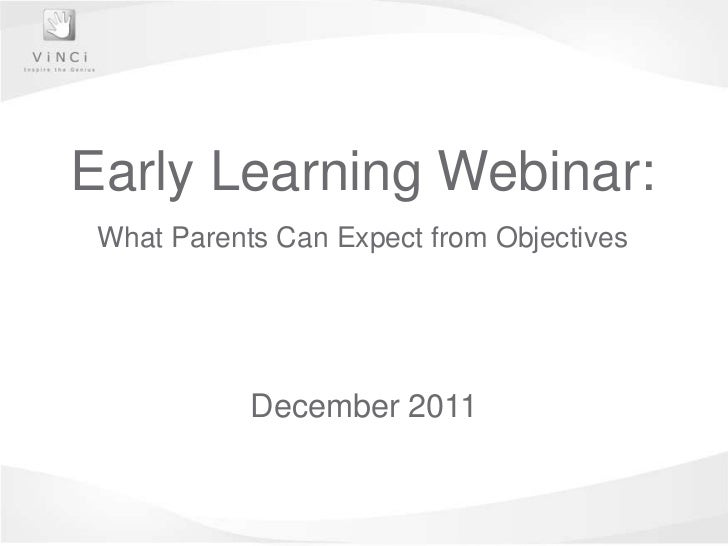 Early Learning Webinar: What Parents Can Expect from Objectives            December 2011