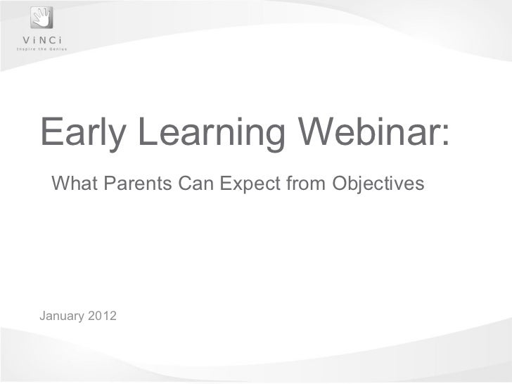 January 2012 Early Learning Webinar: What Parents Can Expect from Objectives