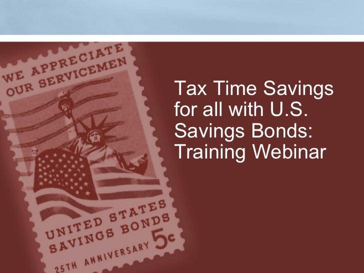 Tax Time Savings for all with U.S. Savings Bonds:  Training Webinar