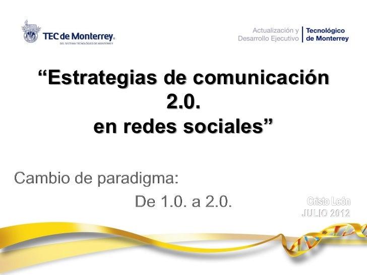 """""""Estrategias de comunicación             2.0.      en redes sociales"""""""
