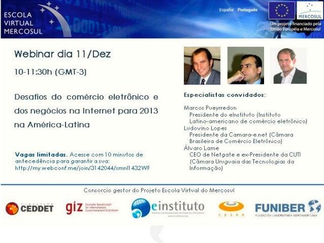 Tendencias y Desafios del Comercio Electronico y los Negocios por Internet  en America Latina para el 2013