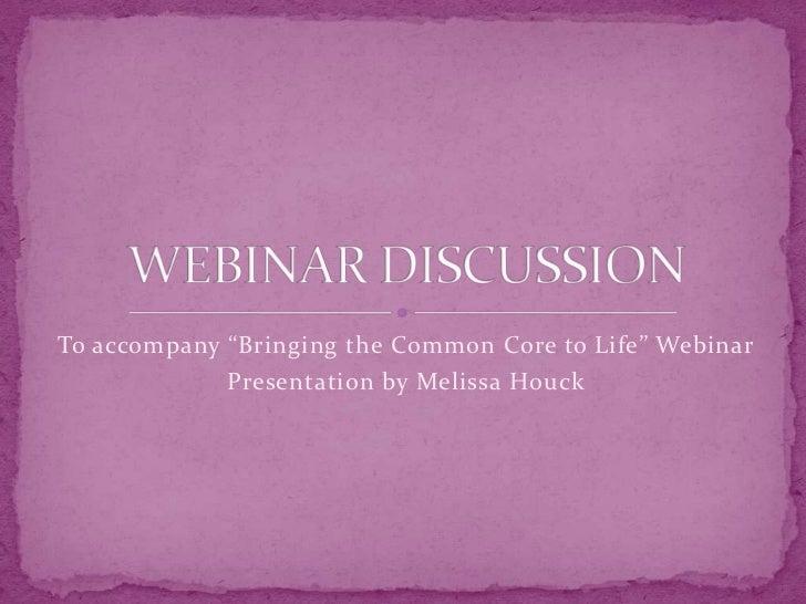 Webinar discussion