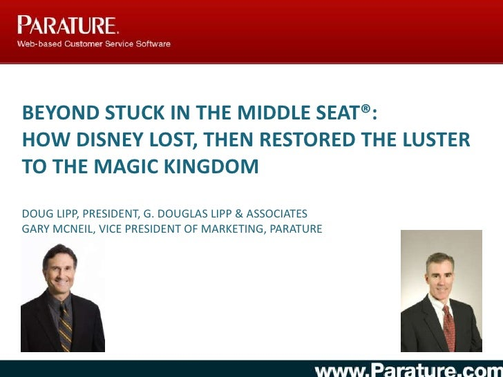 Beyond Stuck in the Middle Seat®: How Disney Lost, Then Restored the Luster to the Magic Kingdom