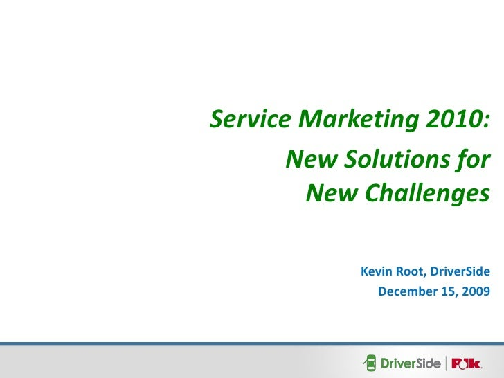 Service Marketing 2010: New Solutions for New Challenges