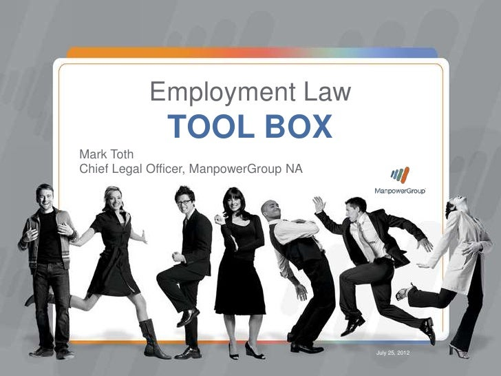 Employment Law              TOOL BOXMark TothChief Legal Officer, ManpowerGroup NA                                        ...