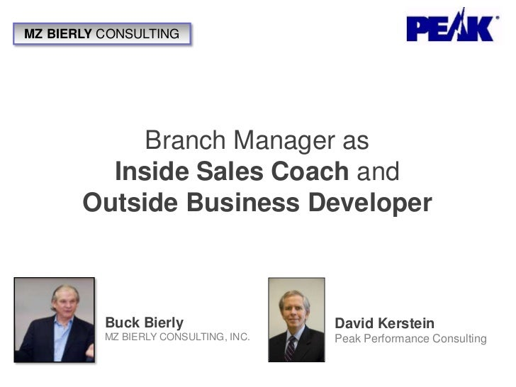 Branch Manager As Inside Coach & Outside Business Developer