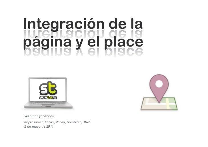 Webinar facebook:adprosumer, Foton, Xarop, Socialtec, MMS2 de mayo de 2011