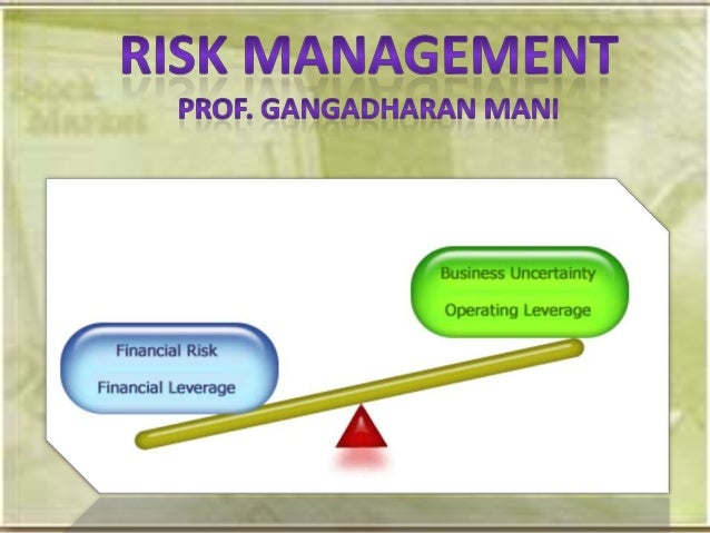 What is risk???• Risk is defined as uncertainty resulting in adverse outcomes-adverse in  relation to a planned objective ...
