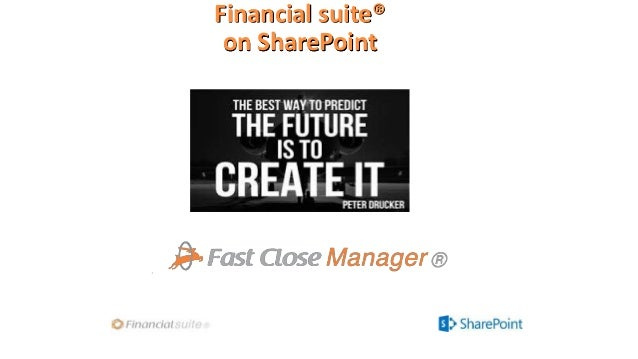Fast Close with SharePoint by Financial suite® delivers financial statements in 5 days and saves over 20.000 hours per year!