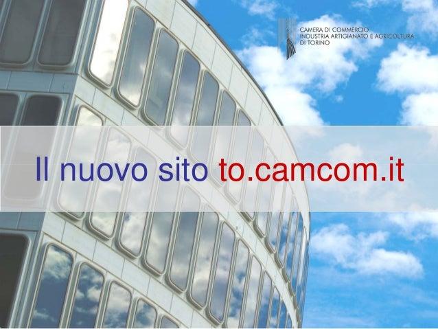 Il nuovo sito to.camcom.it