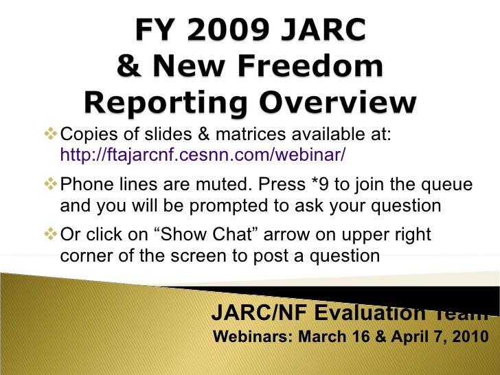 <ul><li>Copies of slides & matrices available at:  http://ftajarcnf.cesnn.com/webinar/   </li></ul><ul><li>Phone lines are...