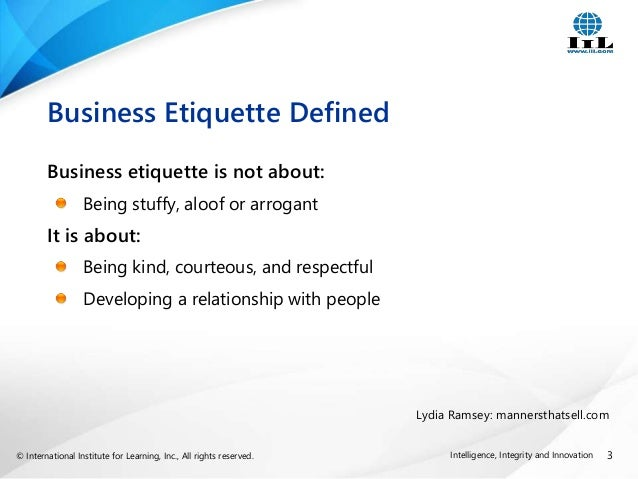 global business etiquette To help you find your way in meetings around the world, here is a guide to business etiquette in some of the most popular target markets around the world.
