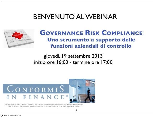 Webinar: Governance, Risk e Compliance - Uno strumento a supporto delle attività delle funzioni aziendali di controllo.