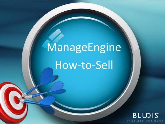 ManageEngine How Tos Sell - scopri le opportunità di business che offrono le soluzioni ManageEngine