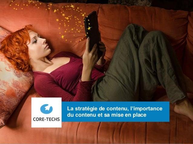 1 La stratégie de contenu, l'importance du contenu et sa mise en place
