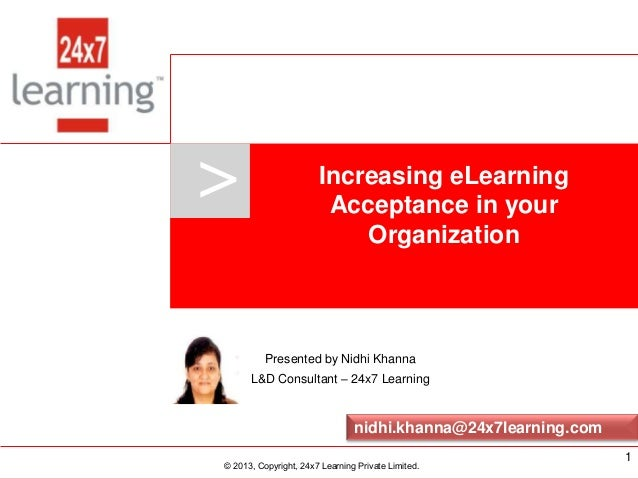 www.24x7learning.com © 2013, Copyright, 24x7 Learning Private Limited.>© 2013, Copyright, 24x7 Learning Private Limited.Pr...