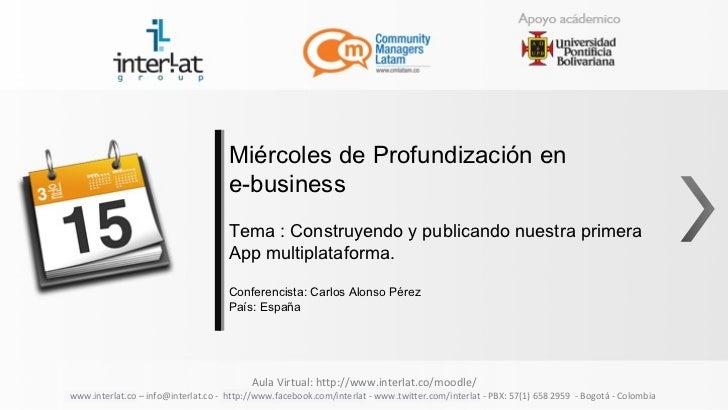 Miércoles de Profundización en                                     e-business                                     Tema : C...