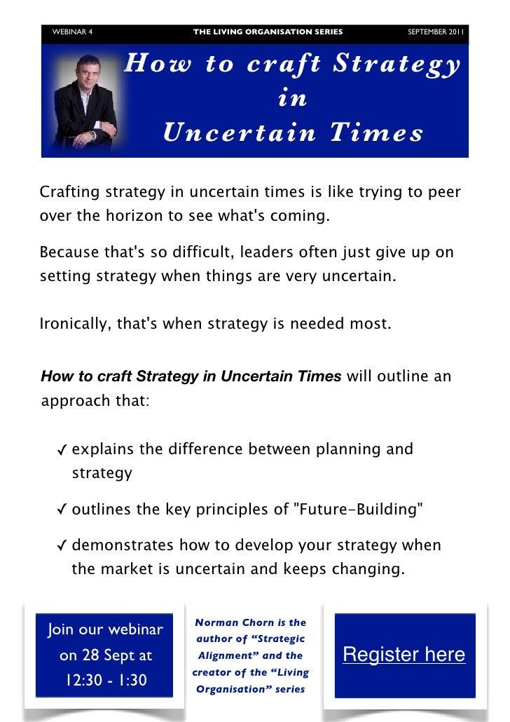 WEBINAR 4          THE LIVING ORGANISATION SERIES     SEPTEMBER 2011                Ho w to craf t Strateg y             ...