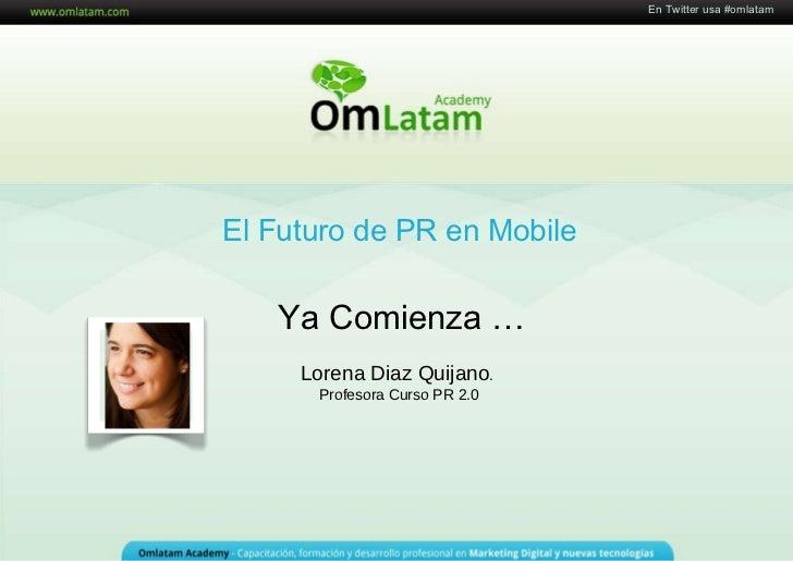 Webinario El Futuro del PR y Mobile