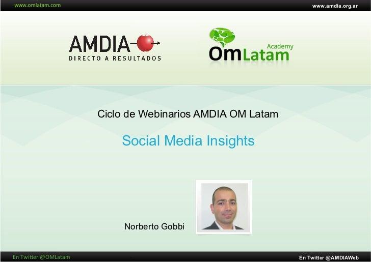 www.amdia.org.ar                               Ciclo de Webinarios AMDIA OM Latam                                   Social...