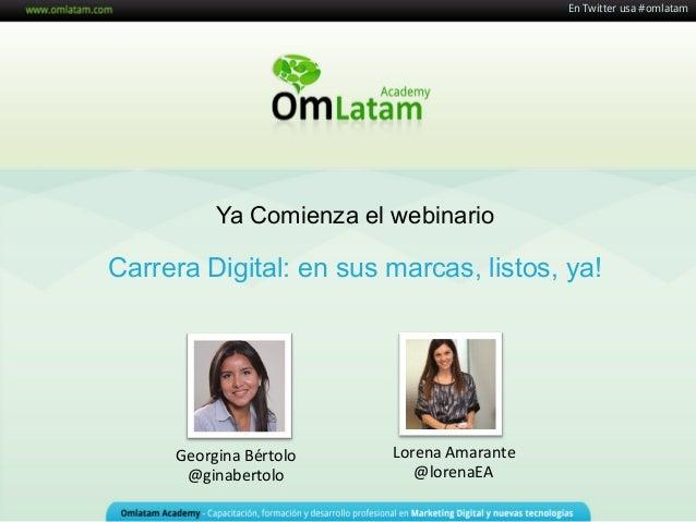 """[WEBINARIO] Webinario """"Carrera digital: en sus marcas, listos, ya!"""""""