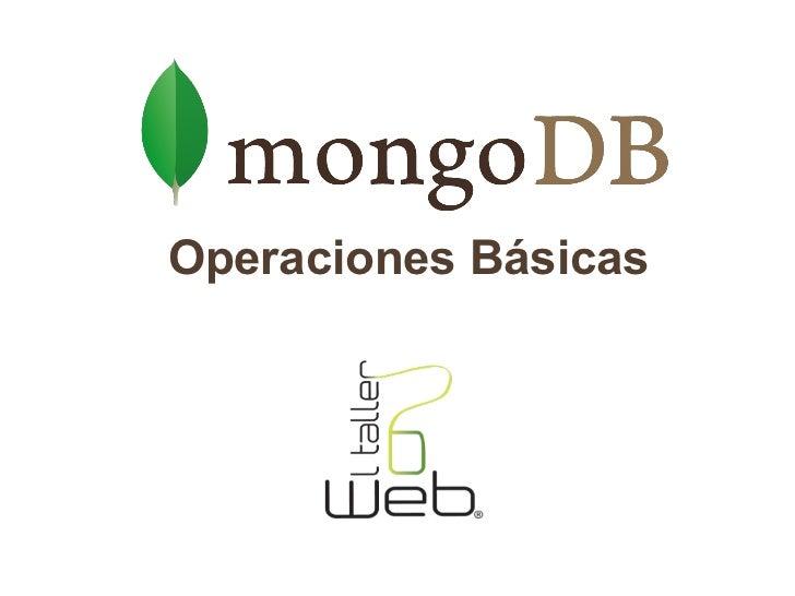 Webinario Operaciones Básicas MongoDB
