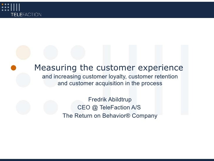 Measuring the Customer Experience