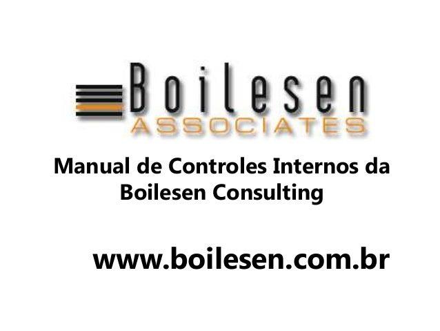 Manual de Controles Internos da     Boilesen Consulting   www.boilesen.com.br
